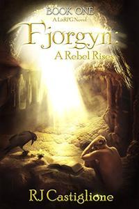Fjorgyn: A Rebel Rises