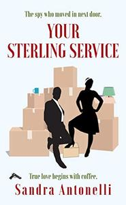 Your Sterling Service: An In Service short story