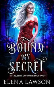 Bound by Secret: A Reverse Harem Fantasy Romance