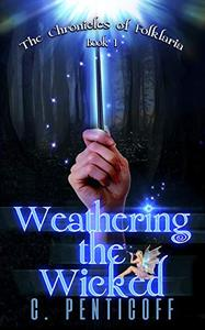 Weathering the Wicked