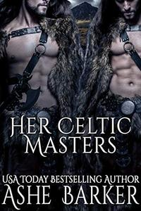 Her Celtic Masters