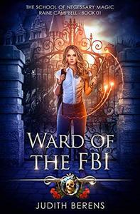 Ward Of The FBI: An Urban Fantasy Action Adventure