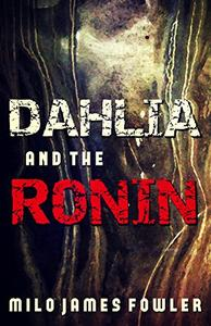 Dahlia and the Ronin