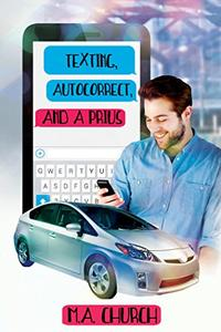 Texting, AutoCorrect, and a Prius