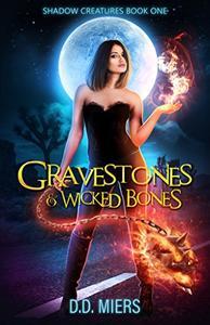 Gravestones & Wicked Bones