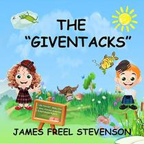 """The """"GivenTacks"""": Book One"""