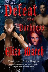 Defeat The Darkness: Demons of the Bayou