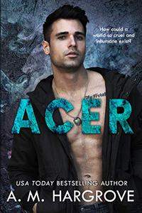 ACER: A Stand Alone, New Adult, Friends To Lovers Romance