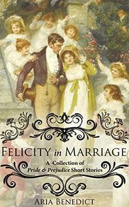 Felicity in Marriage