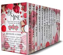 Be Mine: Valentine Novellas to Warm The Heart