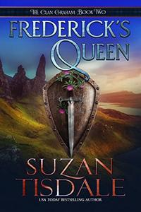 Frederick's Queen: The Clan Graham Series
