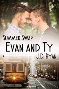 Summer Swap: Evan and Ty