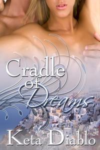 Cradle of Dreams, Book 1