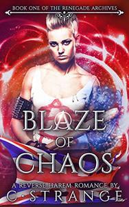 Blaze of Chaos: A Reverse Harem Romance