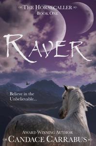 Raver: a romantic adventure fantasy