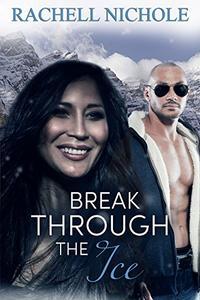 Break Through the Ice