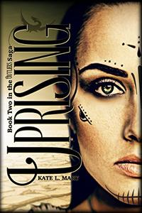 Uprising: A Post-Apocalyptic Dystopian Novel
