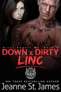 Down & Dirty: Linc
