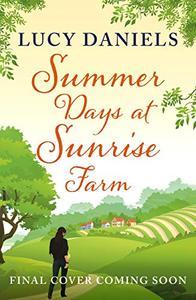 Summer Days at Sunrise Farm: Book 5