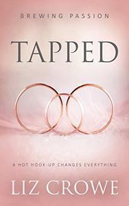 Tapped: ( A Contemporary Romance Novel)