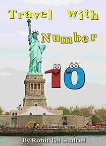 Travel with Number 10: New York, Boston, Pennsylvania and Washington D.C.