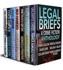 Legal Briefs: A Crime Fiction Anthology