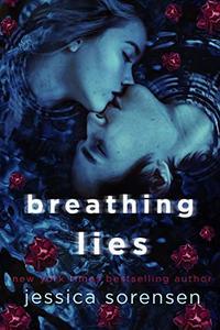 Breathing Lies: A Novel