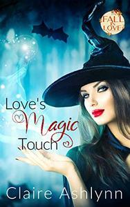 Love's Magic Touch