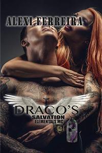 DRACO SALVATION: ELEMENTAL'S MC