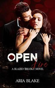Open Fire: A Mafia Romance