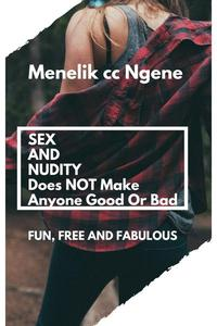 Sex And Nudity Does Not Make Anyone Good Or Bad