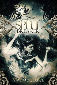 Spellbreaker: Valka Chronicles 1