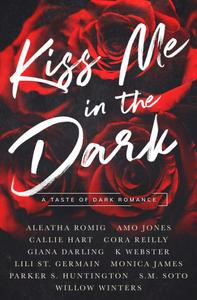 Kiss Me in the Dark Anthology