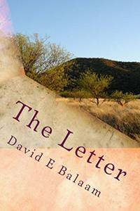 The Letter: A dying man's desperate need for the truth . . . why did she leave him and is she still alive?
