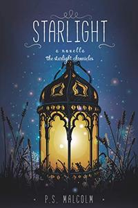 Starlight: A Starlight Chronicles Novella