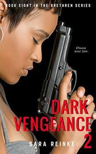 Dark Vengeance Part 2