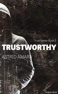 Trustworthy: Trust Series Book Two