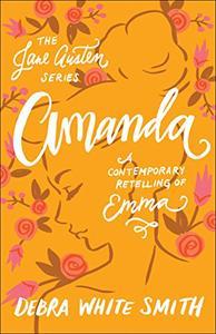 Amanda (The Jane Austen Series): A Contemporary Retelling of Emma