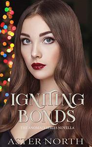 Igniting Bonds
