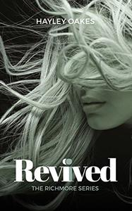 Revived: The Richmore Series