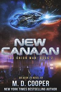 New Canaan: A Military Science Fiction Space Opera Epic