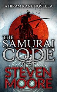 The Samurai Code: A Hiram Kane Adventure