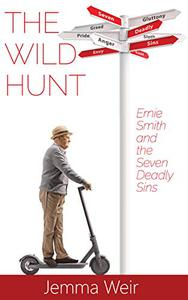 The Wild Hunt: Ernie Smith and the Seven Deadly Sins