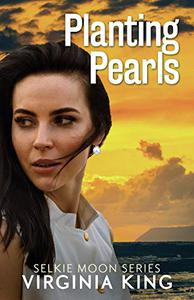 Planting Pearls (The Secrets of Selkie Moon)