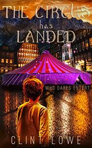 The Circus Has Landed: Who Dares Enter?