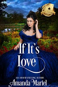 If It's Love: Hoyden Meets Marquess