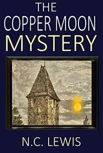 The Copper Moon Mystery