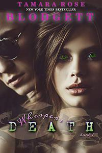 Death Whispers: Death Series (Science Fiction Romance Thriller Book 1)