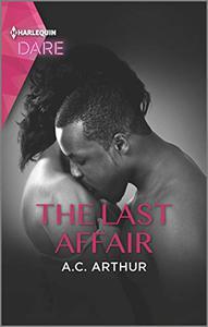 The Last Affair: A Hot Billionaire Workplace Romance