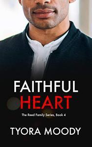 Faithful Heart: A Novella